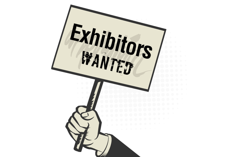 Exhibitors Wanted