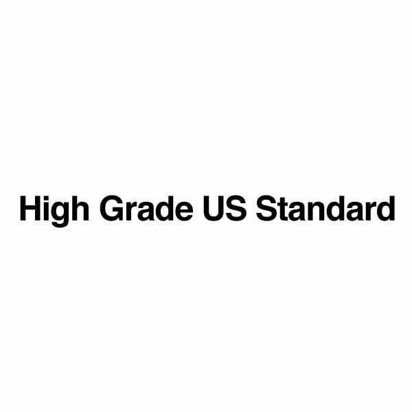 High Grade US Standard