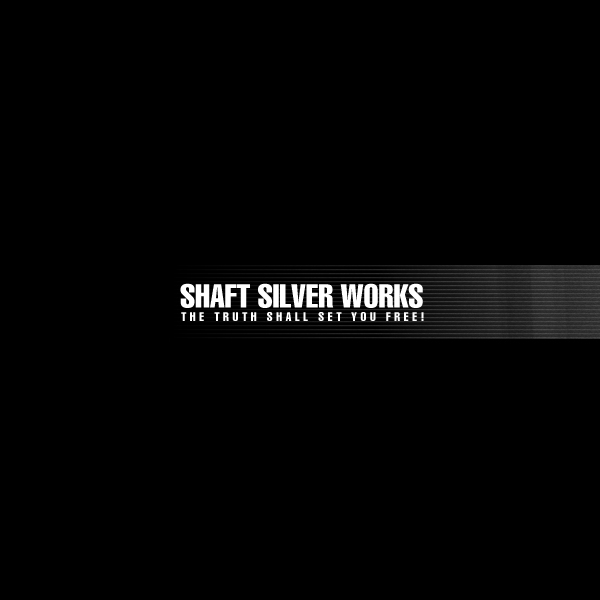 Shaft Silver Works