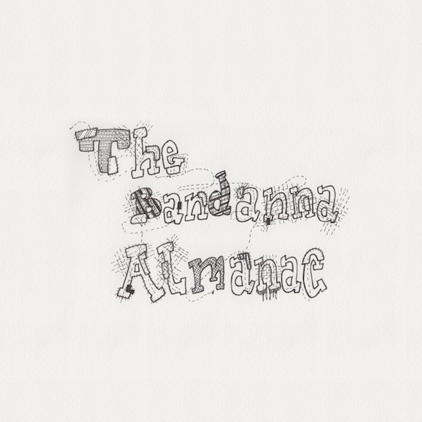 The Bandanna Almanac