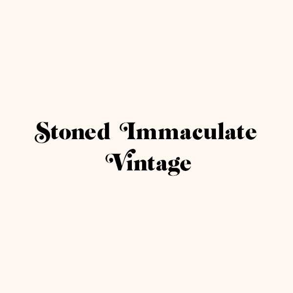 Stoned Immaculate Vintage