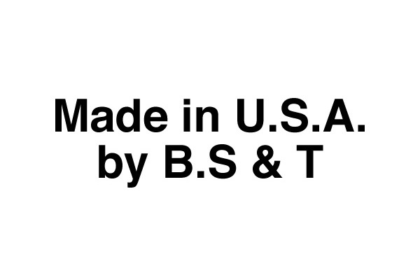 Made in U.S.A. by B.S & T