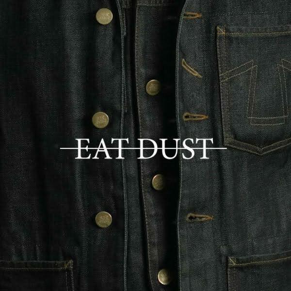 Eat Dust