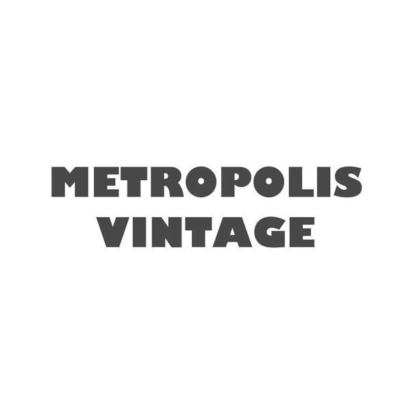 Metropolis Vintage