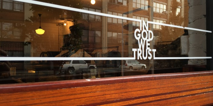 In God We Trust – Greenpoint