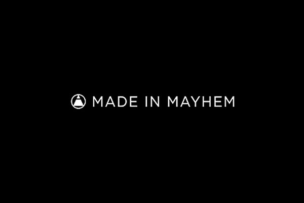 Made in Mayhem