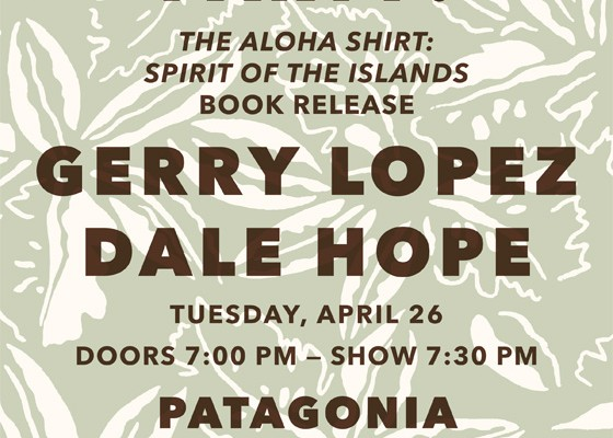Booksigning Party by Dale Hope with Gerry Lopez at Patagonia Santa Monica on 4/26/2016!