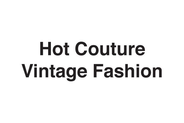 Hot Couture Vintage Fashion